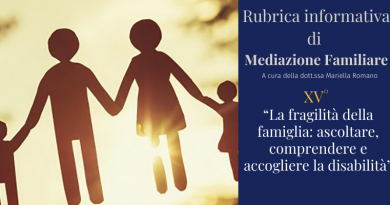 Mediazione familiare. La fragilità della famiglia: ascoltare, comprendere e accogliere la disabilità
